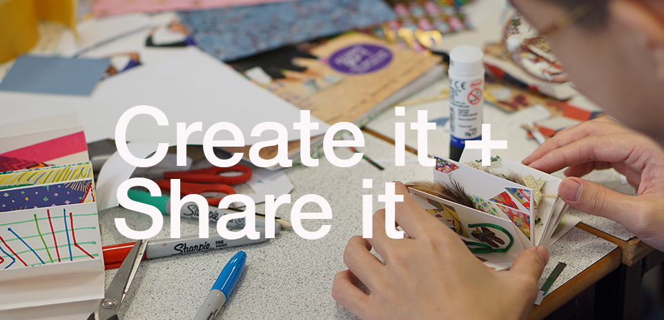 Create it + Share it