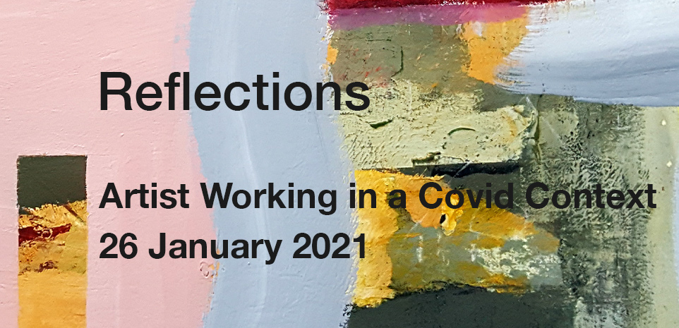 Event  - Reflections: Artist in a Covid Context banner image