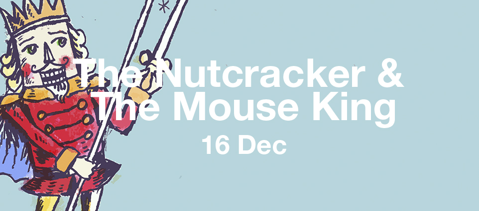 dHPO – THE NUTCRACKER AND THE MOUSE KING